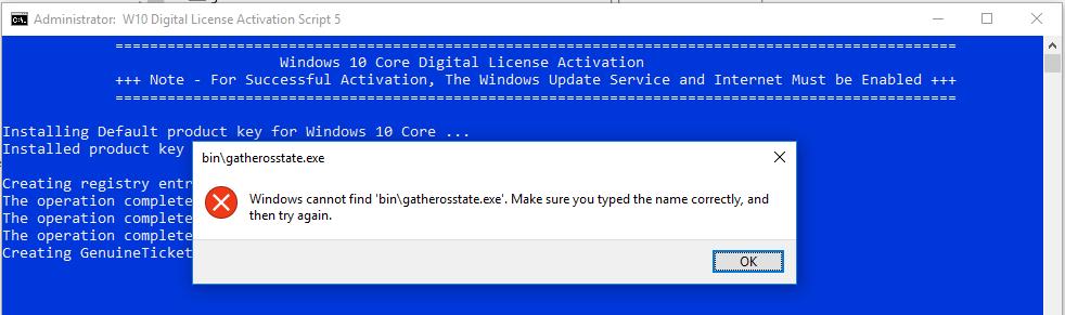 Gatherosstate exe not working   [Windows 10] Digital License (HWID